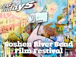 River Bend Film Festival @ Downtown Goshen, Indiana | Goshen | Indiana | United States