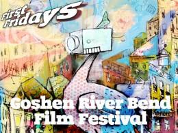 River Bend Film Festival @ Downtown Goshen, Indiana | Goshen | Indiana | United States