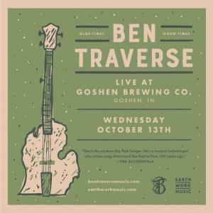 Ben Traverse @ Goshen Brewing Company