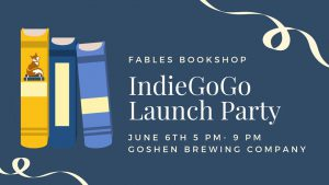 Fables Bookshop IndieGoGo Launch Party @ Goshen Brewing Company | Goshen | Indiana | United States