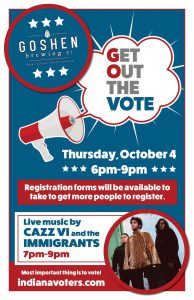 Get out and vote event @ Goshen Brewing Company | Goshen | Indiana | United States