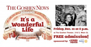 It's a Wonderful Life @ the Goshen Theater | Goshen | Indiana | United States