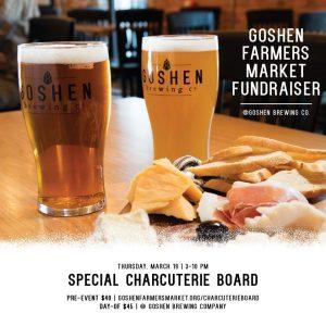 Goshen Farmers Market Fundraiser: Charcuterie Board Special @ Goshen Brewing Company