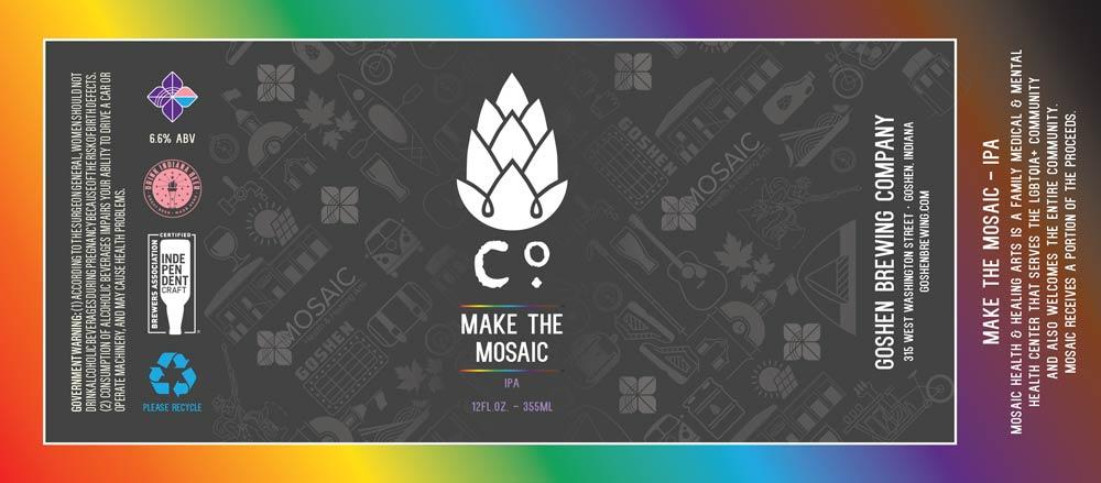 Make the Mosaic   IPA   Goshen Brewing Company